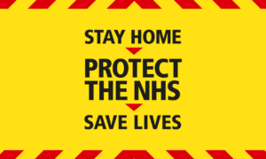 stay home. protect the NHS. safe lives.