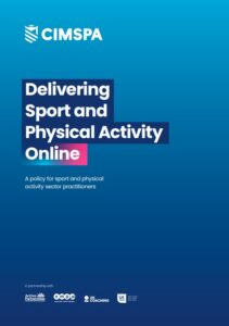 Delivering sport and physical activity online policy